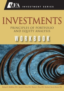 Investments Workbook : Principles of Portfolio and Equity Analysis, Paperback / softback Book