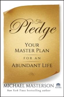 The Pledge : Your Master Plan for an Abundant Life, Hardback Book