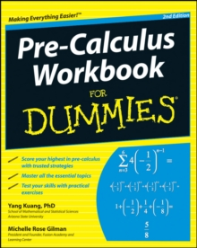 Pre-Calculus Workbook For Dummies, Paperback / softback Book