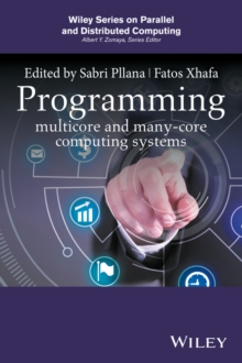 Programming Multicore and Many-core Computing Systems, Hardback Book