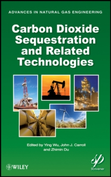 Carbon Dioxide Sequestration and Related Technologies, Hardback Book