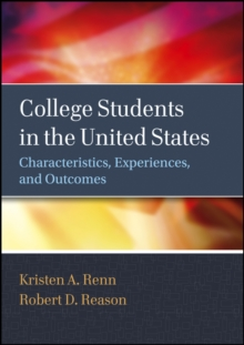 College Students in the United States : Characteristics, Experiences, and Outcomes, Hardback Book