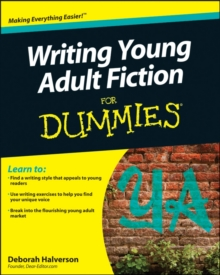 Writing Young Adult Fiction For Dummies, Paperback Book