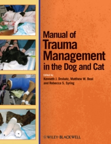 Manual of Trauma Management in the Dog and Cat, Paperback / softback Book