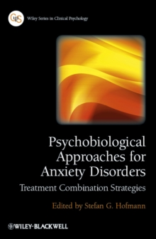 Psychobiological Approaches for Anxiety Disorders - Treatment Combination Strategies, Paperback Book