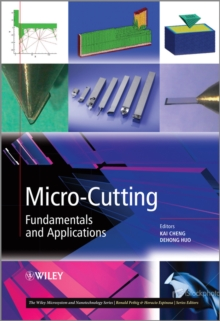 Micro-Cutting : Fundamentals and Applications, Hardback Book