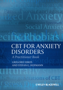 CBT For Anxiety Disorders : A Practitioner Book, Paperback / softback Book
