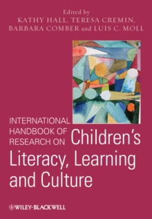 International Handbook of Research on Children's Literacy, Learning and Culture, Hardback Book