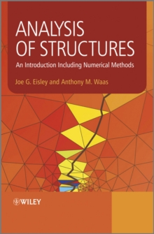 Analysis of Structures : An Introduction Including Numerical Methods, Hardback Book