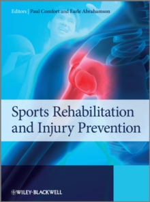 Sports Rehabilitation and Injury Prevention, Hardback Book