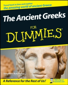 The Ancient Greeks For Dummies, Paperback / softback Book