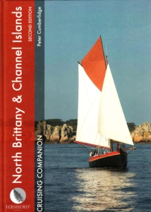 North Brittany and Channel Islands Cruising Companion, Hardback Book