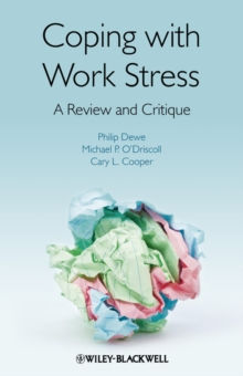 Coping with Work Stress : A Review and Critique, Hardback Book