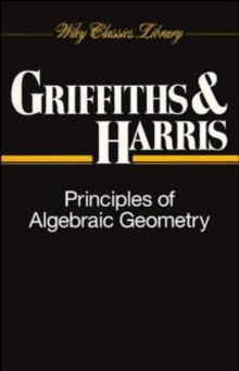Principles of Algebraic Geometry, Paperback / softback Book