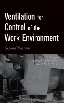 Ventilation for Control of the Work Environment, Hardback Book