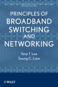 Principles of Broadband Switching and Networking, Hardback Book
