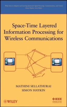 Space-Time Layered Information Processing for Wireless Communications, Hardback Book