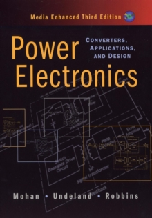 Power Electronics 3E : Converters, Applications Andsign Media Enhanced, Hardback Book