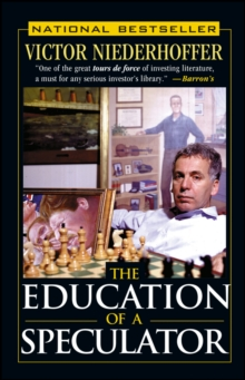 The Education of a Speculator, Paperback Book