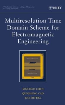 Multiresolution Time Domain Scheme for Electromagnetic Engineering, Hardback Book