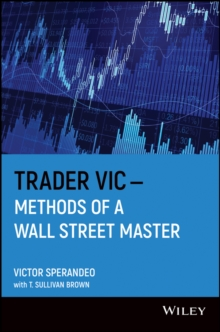 Trader Vic : Methods of a Wall Street Master, Paperback Book