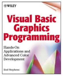 Visual Basic Graphics Programming : Hands-on Applications and Advanced Color Development, Paperback Book