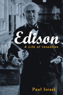 Edison : A Life of Invention, Paperback Book