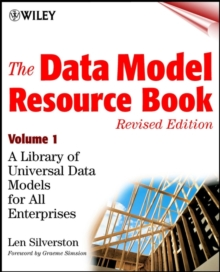 The Data Model Resource Book, Revised Edition,    Volume 1 : A Library of Universal Data Models for All Enterprises, Paperback Book