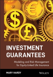 Investment Guarantees : Modeling and Risk Management for Equity-Linked Life Insurance, Hardback Book