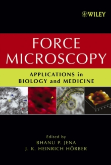 Force Microscopy : Applications in Biology and Medicine, Hardback Book