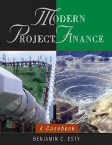 Modern Project Finance : A Casebook, Paperback / softback Book