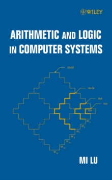 Arithmetic and Logic in Computer Systems, Hardback Book