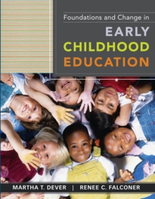 Foundations and Change in Early Childhood Education, Paperback / softback Book