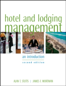 Hotel and Lodging Management : An Introduction, Hardback Book