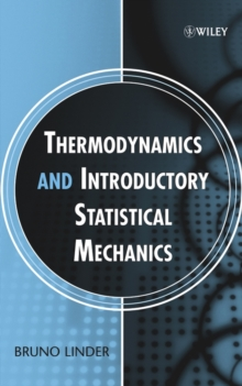 Thermodynamics and Introductory Statistical Mechanics, Hardback Book