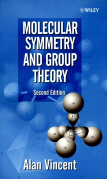 Molecular Symmetry and Group Theory : A Programmed Introduction to Chemical Applications, Paperback / softback Book