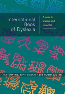 The International Book of Dyslexia : A Guide to Practice and Resources, Paperback Book