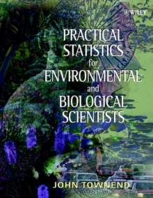 Practical Statistics for Environmental and Biological Scientists, Paperback Book