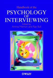 Handbook of the Psychology of Interviewing, Paperback Book