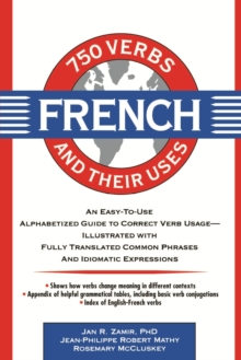 750 French Verbs and Their Uses, Paperback Book