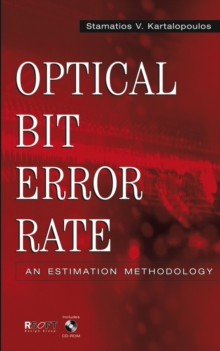 Optical Bit Error Rate : An Estimation Methodology, Hardback Book