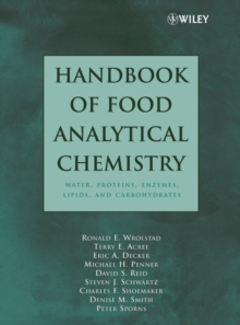 Handbook of Food Analytical Chemistry, Volume 1 : Water, Proteins, Enzymes, Lipids, and Carbohydrates, Hardback Book