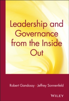 Leadership and Governance from the Inside Out, Hardback Book