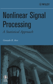 Nonlinear Signal Processing : A Statistical Approach, Hardback Book