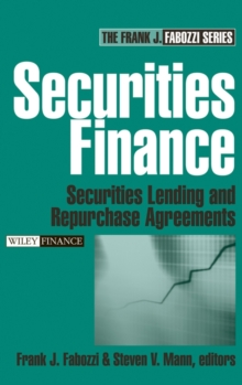 Securities Finance : Securities Lending and Repurchase Agreements, Hardback Book