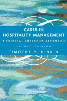 Cases in Hospitality Management : A Critical Incident Approach, Paperback / softback Book