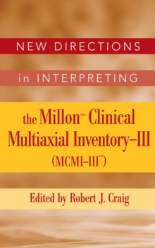 New Directions in Interpreting the Millon Clinical Multiaxial Inventory-III (MCMI-III), Hardback Book