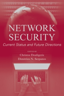 Network Security : Current Status and Future Directions, Hardback Book