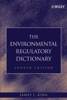 The Environmental Regulatory Dictionary, Hardback Book