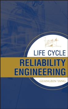 Life Cycle Reliability Engineering, Hardback Book